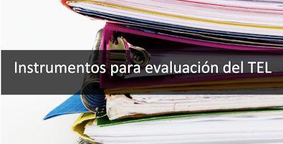 Oratio Orientation: EVALUACIÓN LOGOPÉDICA DEL TEL.