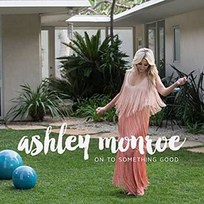 On To Something Good - Ashley Monroe, a wonderful, happy, summery tune ✌️⭐️
