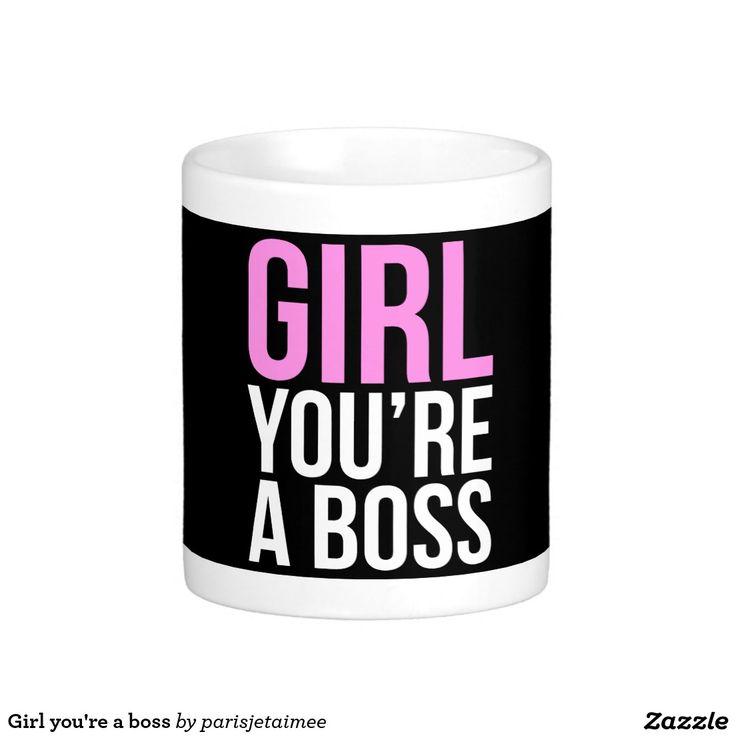 #girlboss #girl #boss Girl you're a boss classic white coffee mug