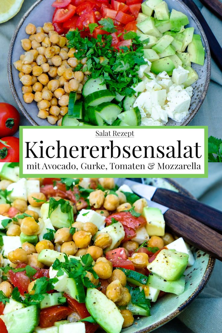 Rezept: Kichererbsensalat mit Avocado, Gurke, Tomate & Mozzarella #rezept #sa …   – Rezepte