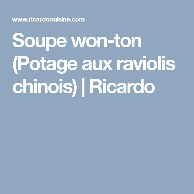 Soupe won-ton (Potage aux raviolis chinois)   Ricardo