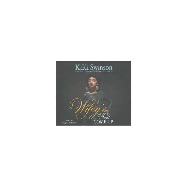 Wifey's Next Come Up (MP3-CD) (Kiki Swinson)