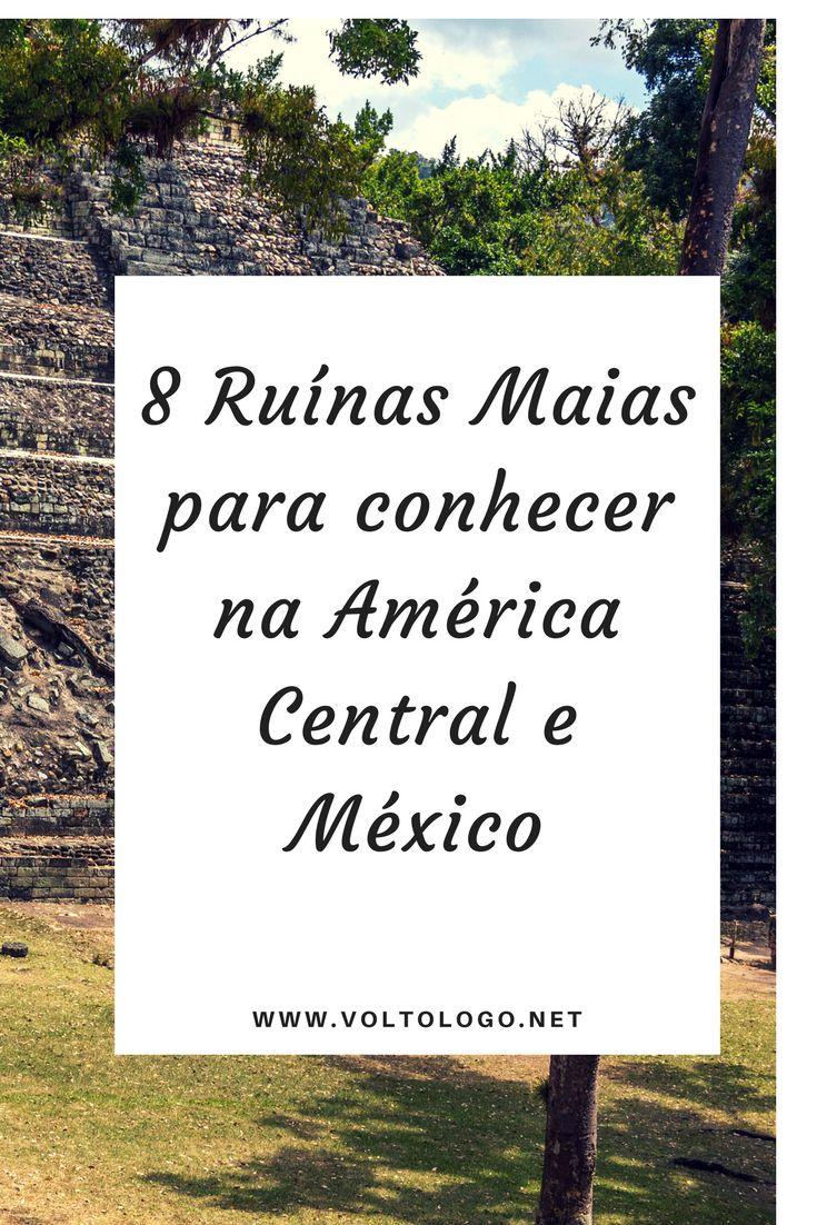 Civilização Maia. Ruínas Maias na América Central e México para você conhecer na sua viagem.