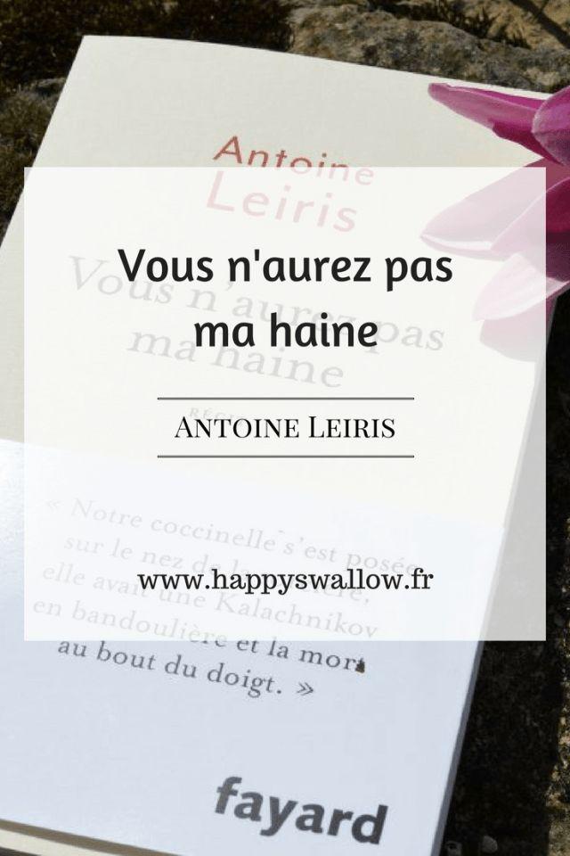 Vous n'aurez pas ma haine est un roman écrit par Antoine Leiris après la perte de sa femme durant l'attentat du Bataclan. Découvrez ma critique.