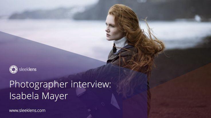 Photographer Interview Isabela Mayer