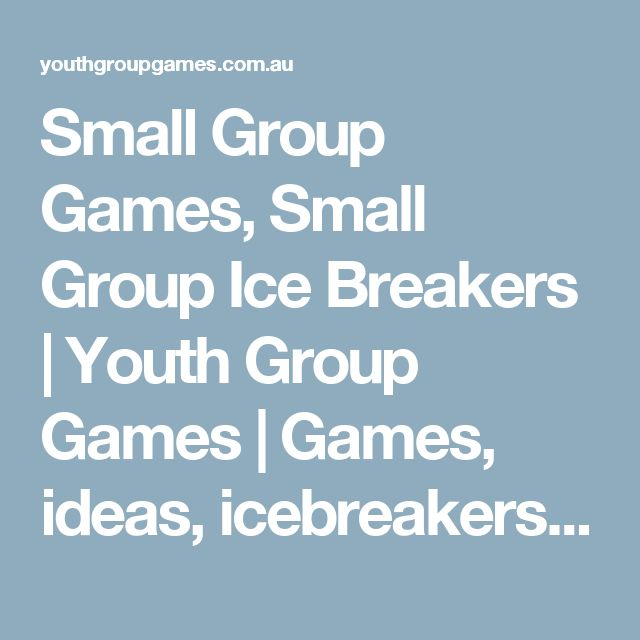 Small Group Ice Breaker Games 94