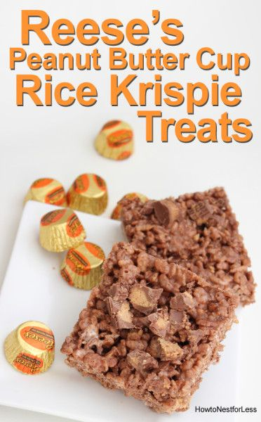 Reese's Peanut Butter Cup Rice Krispie Treats - How to Nest for Less ...