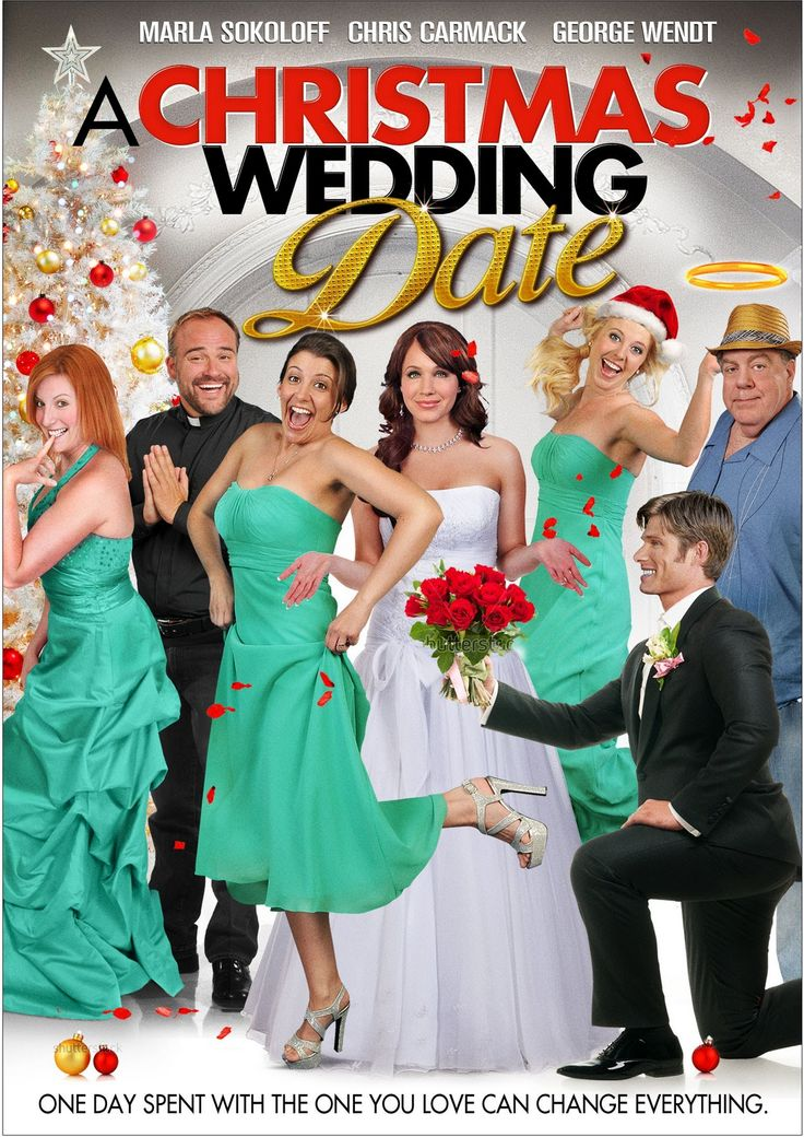 Mistletotally Merry Movies: A Christmas Wedding Date