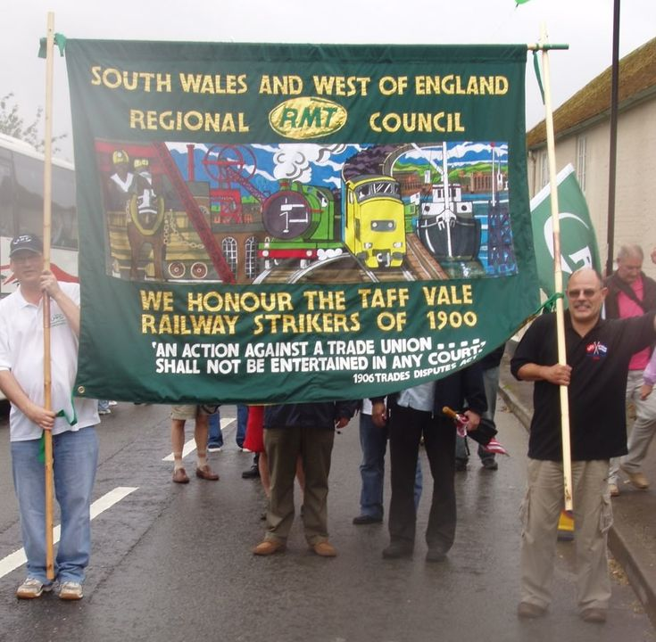 Taff Vale ruling transformed the Trade Union movement and politics. RMT banner commemorating the Taff Vale rqilway strike