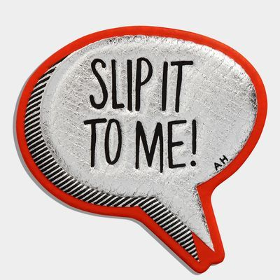 SLIP IT TO ME! Sticker, created in collaboration with CHAOS Fashion