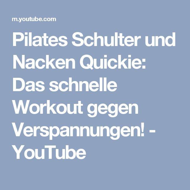 Pilates Schulter und Nacken Quickie: Das schnelle Workout gegen Verspannungen! - YouTube