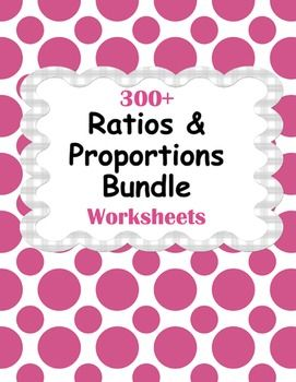 Ratios and Proportions Worksheets Bundle https://www.teacherspayteachers.com/Product/Ratios-and-Proportions-1848497