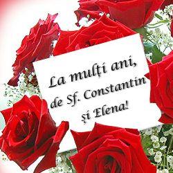 La multi ani, de Sf. Constantin si Elena! http://ofelicitare.ro/felicitari-de-sf-constantin-si-elena/la-multi-ani-de-sfintii-constantin-si-elena-314.html