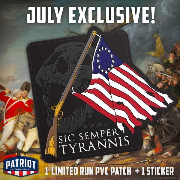"""Limited Run! Only Available via Patch of the Month Club June patch of the month is Sic Semper Tyrannis! """"Sic Semper Tyrannis"""" is a Latin phrase meaning """"thus al"""