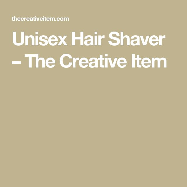 Unisex Hair Shaver – The Creative Item
