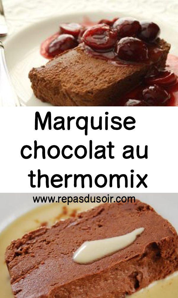 Marquise Chocolat Au Thermomix Thermomix Chocolat Dessert