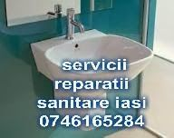 instalatori sanitari iasi 0746165284: reparatii instalatii sanitare iasi