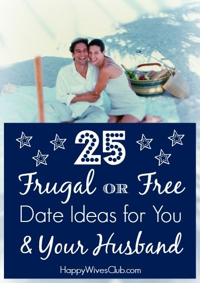 25 Frugal or Free Date Ideas