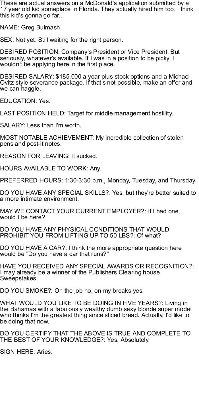 By far the best application I've ever read! lol!