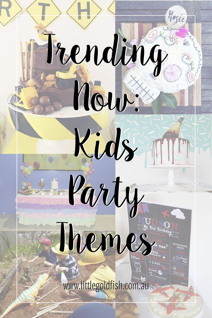 Trending Now: Kids Party Themes
