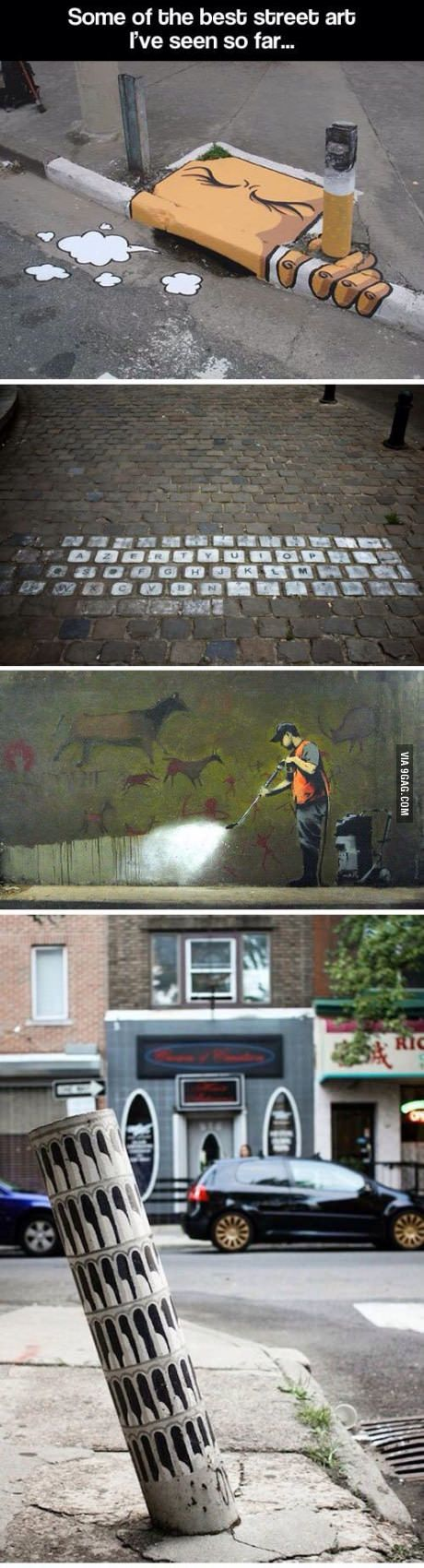 Street art is usually stupid but the one at the top shares a great message
