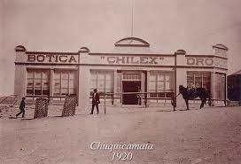 "Long before ""chillax,"" there was ""Chilex"" ... 1920 Photo of Chilex drug store in Chuquicamata, Chile"