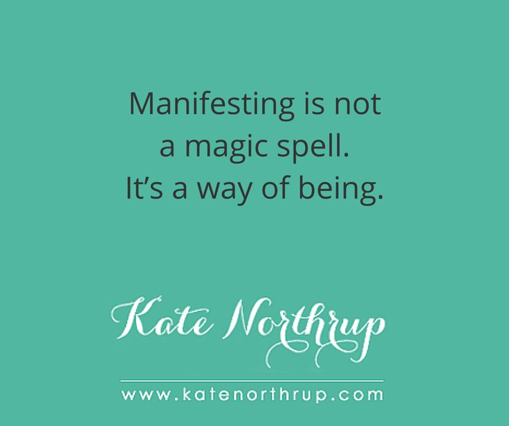 Manifesting and why you can stop working so hard at it. - Kate Northrup Kate Northrup