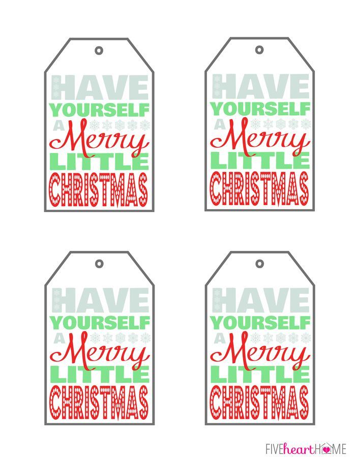 Have Yourself A Merry Little Christmas ~ Free Printable Gift Tags | FiveHeartHome.com