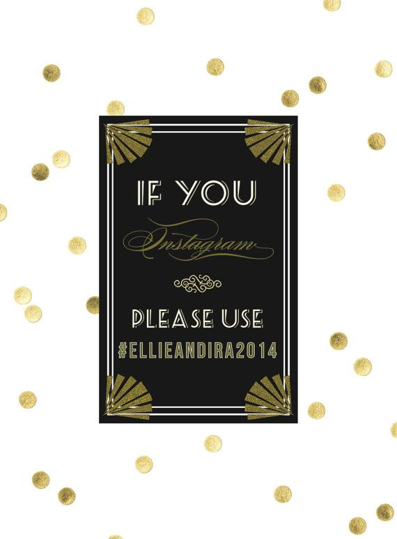 Art Deco Instagram Wedding Decor // DIY by blacklabstudio on Etsy, $10.00  create a custom Instagram hashtag for prom