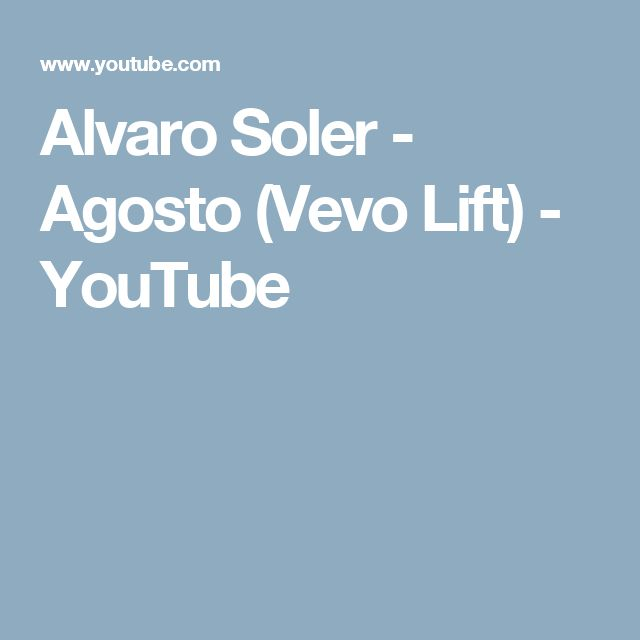 Alvaro Soler - Agosto (Vevo Lift) - YouTube