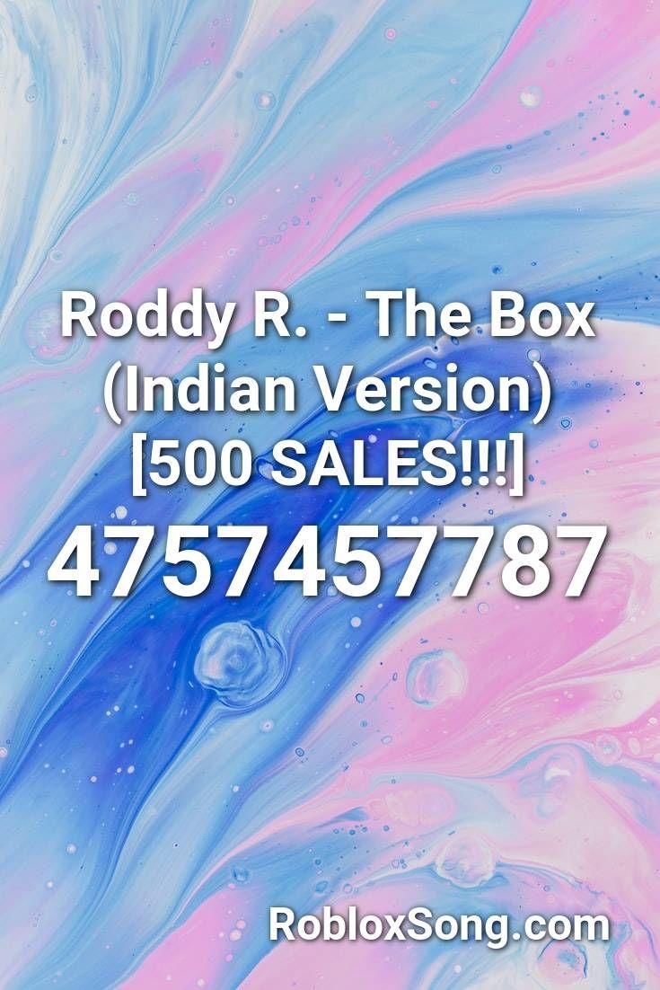 Roddy R The Box Indian Version 500 Sales Roblox Id