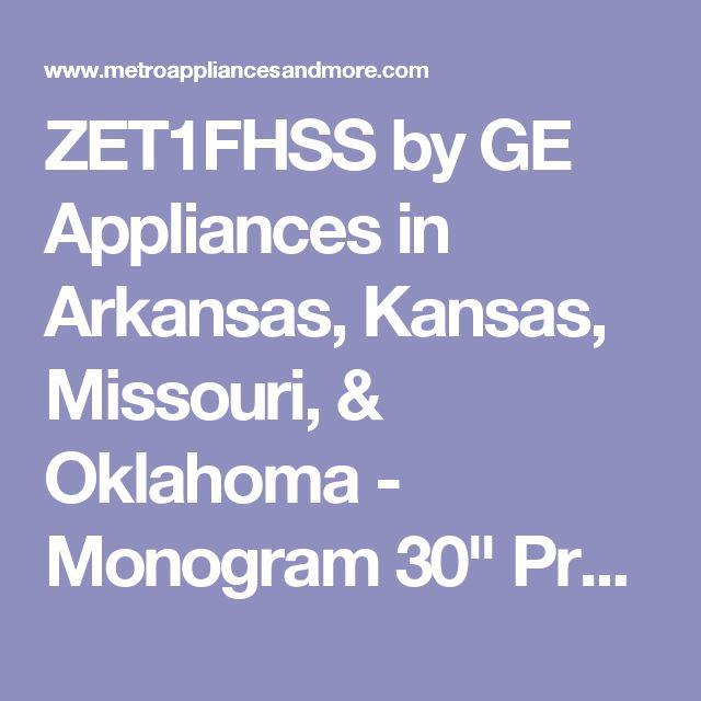 "ZET1FHSS by GE Appliances in Arkansas, Kansas, Missouri, & Oklahoma - Monogram 30"" Professional French-Door Electronic Convection Single Wall Oven"
