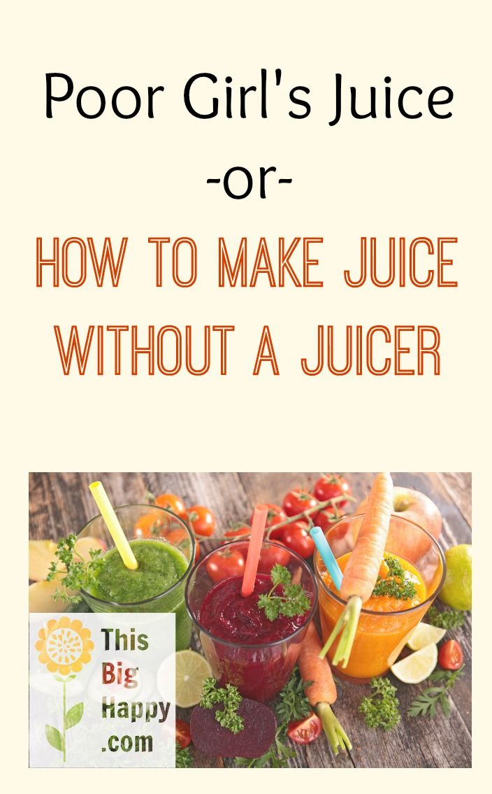 You don't need an expensive juicer to reap the benefits of juicing! How to make juice without a juicer at ThisBigHappy.com