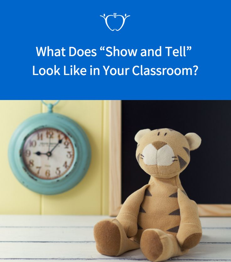 """What Does """"Show and Tell"""" Look Like in Your Classroom?"""