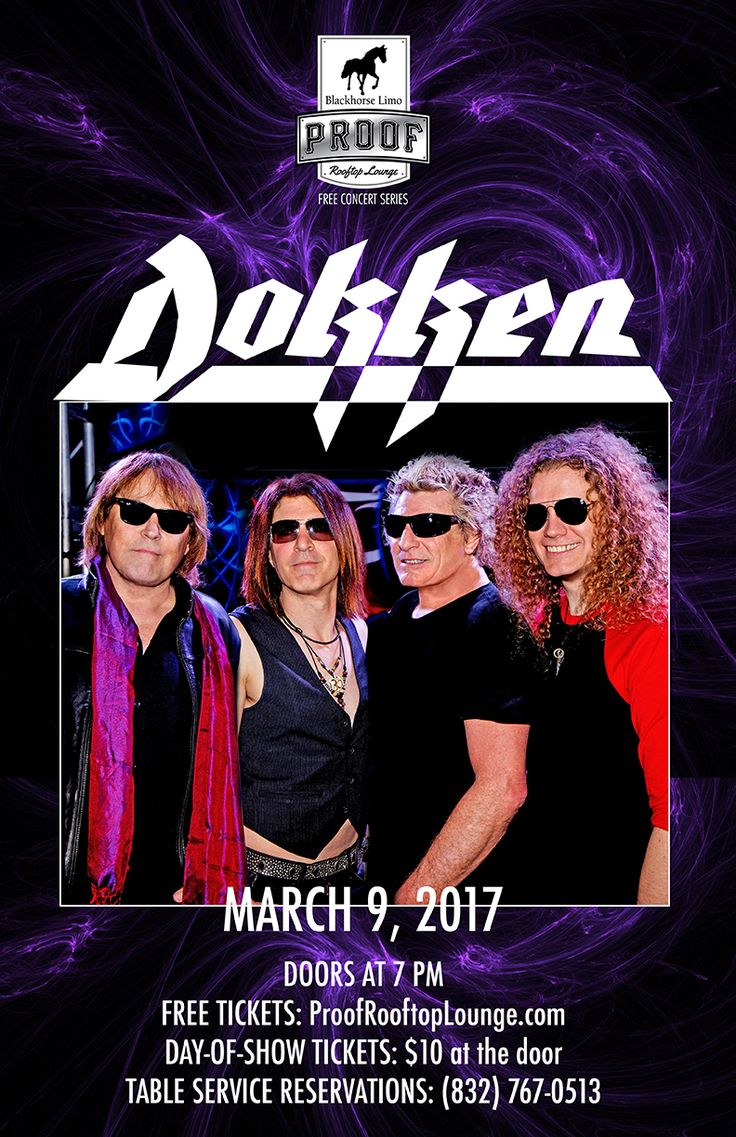 Free Concerts in Houston are our thing! Dokken will hit the stage on March 9 at Proof Rooftop Lounge as part of the Blackhorse Limo and Proof Rooftop Lounge Free Concert Series. Click for FREE tickets!