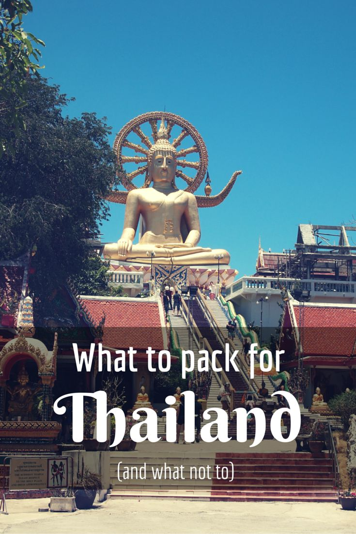 What to pack for Thailand - and what not to. By http://wonderluhst.net