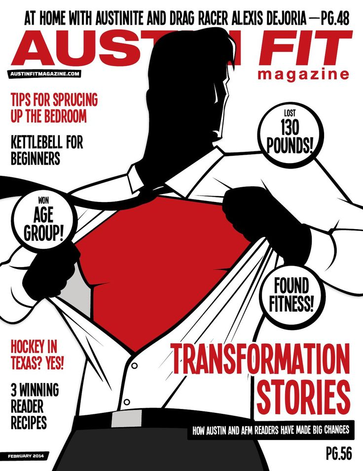 February 2014 - The Transformation Issue  How the city of Austin and AFM readers have made big changes.