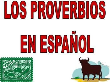This illustrated Spanish Proverbs (Los proverbios en espanol) Power Point Presentation can be used to teach students common Spanish sayings and proverbs. This 32 slide power point with clipart can also be used to decorate your classroom, as inspiration for students, or as a SMARTBoard activity!