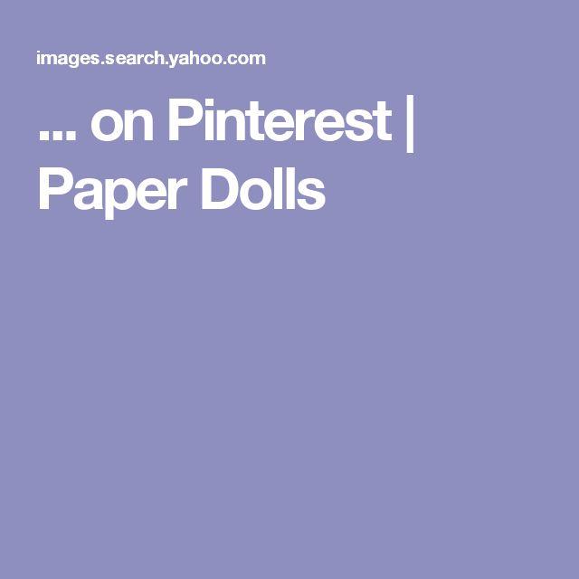 ... on Pinterest | Paper Dolls