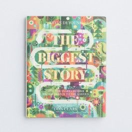 Kevin DeYoung - The Biggest Story | DaySpring