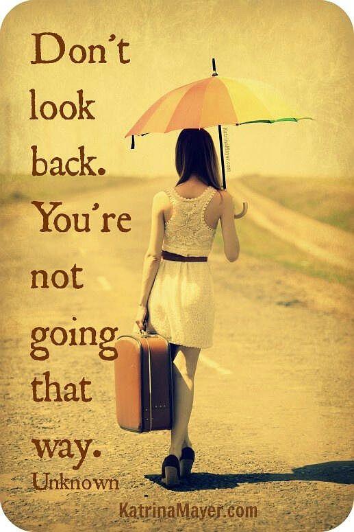 J'ai pris des décisions difficiles avec mes émotions, mais aujourd'hui j'en suis plutôt fière, je ne regrette pas le passé et je ne reviendrai pas en arrière. Je suis la seule responsable de mes succès et de mes échecs.