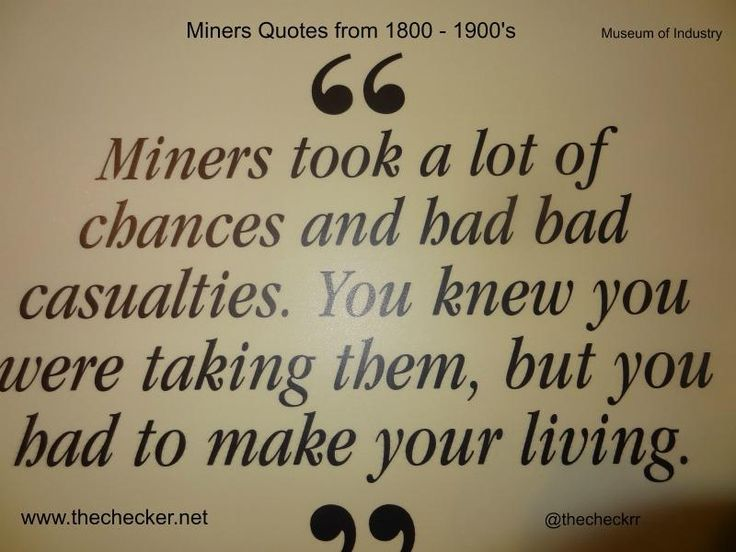 A Miners Life 1800 - 1900's