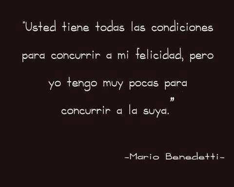 #frases de #felicidad - Mario Benedetti #citas