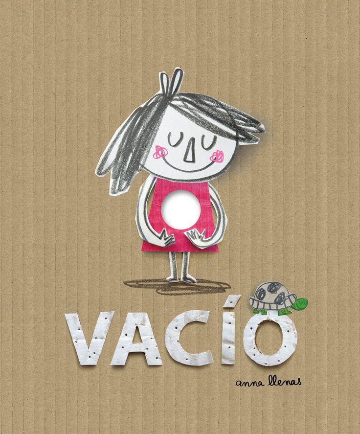 VACÍO ISBN: 978-84-15208-72-3    Autora: Anna Llenas