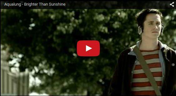 Watch: Aqualung - Brighter Than Sunshine See lyrics here: http://aqualunglyrics.blogspot.com/2010/09/brighter-than-sunshine-lyrics-aqualong.html #lyricsdome