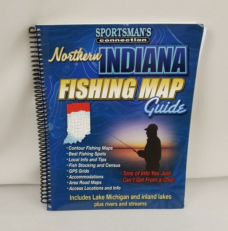 Northern Indiana Fishing Map Guide  3rd Edition (2011) Sportsman's Connection | Sporting Goods, Fishing, Books & Video | eBay!