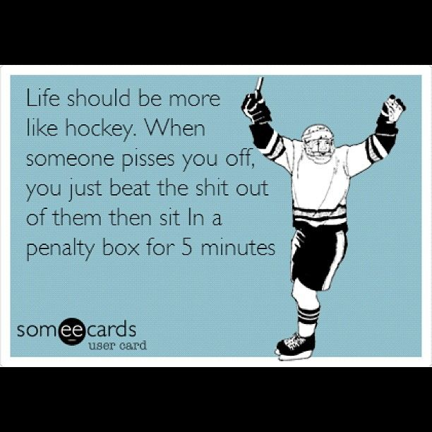 That would be a great solution..and plus i love hockey!! ;)