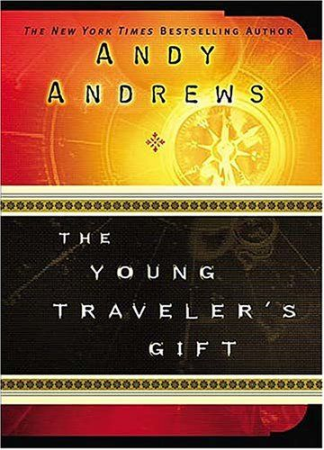 The Young #Traveler's Gift/Andy Andrews