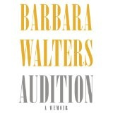 Audition: A Memoir (Hardcover)By Barbara Walters