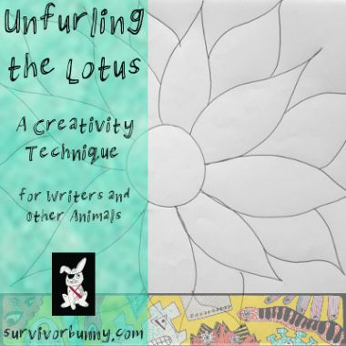 Stuck on character development or world-building? Can't decide where to go on holiday? Try the Lotus Technique! Read about it here:  https://survivorbunny.com/unfurling-lotus-creativity-technique-writers-animals/